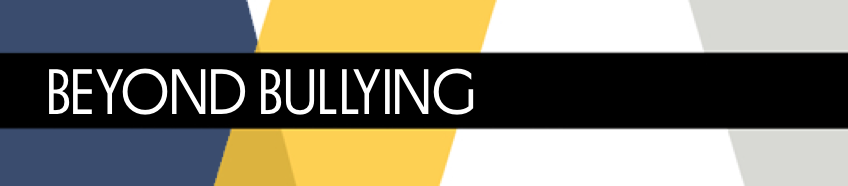 The Beyond Bullying Project